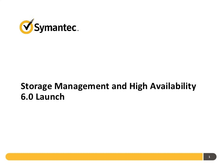 Storage Management and High Availability 6.0 Launch