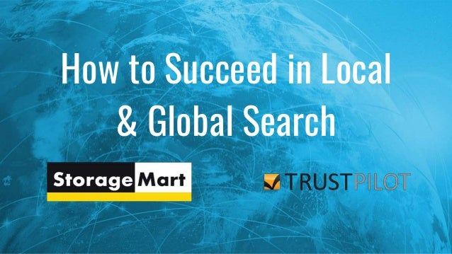 How to Succeed in Local & Global Search