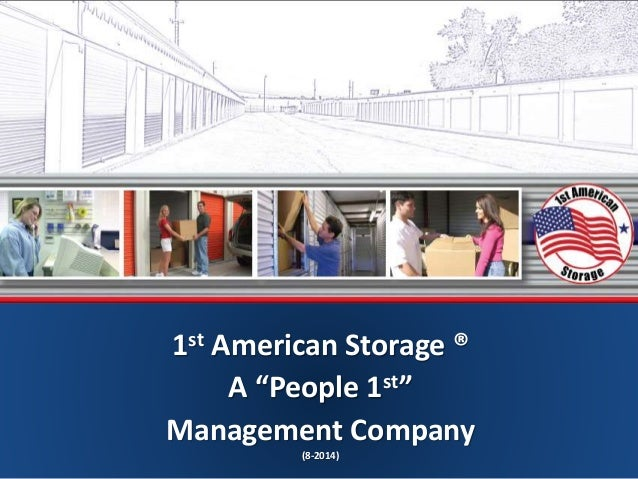 Merveilleux 1st American Storage 1st American Storage ® A U201cPeople 1stu201d Management  Company (8 ...