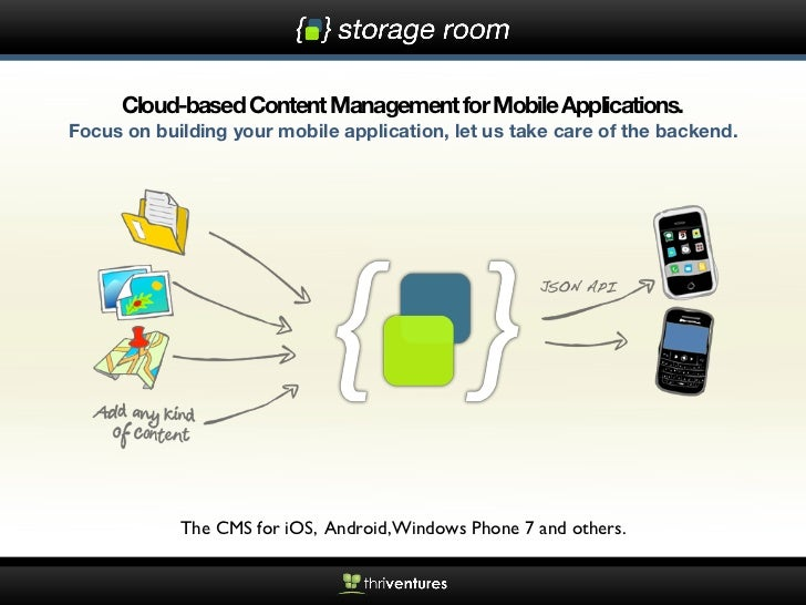 Cloud-based Content Management for Mobile Applications.Focus on building your mobile application, let us take care of the ...