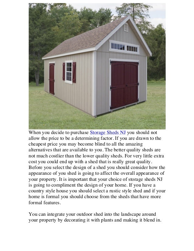 When You Decide To Purchase Storage Sheds NJ You Should Not Allow The Price  To Be ...