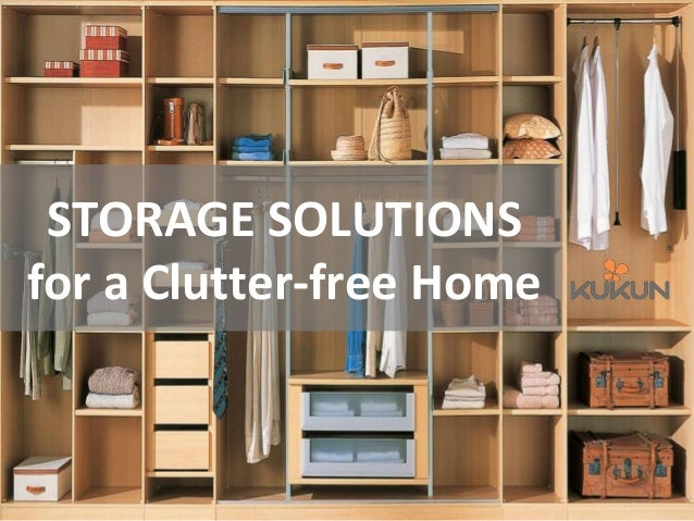 Storage solutions that will keep your home clutter free for In house storage solutions