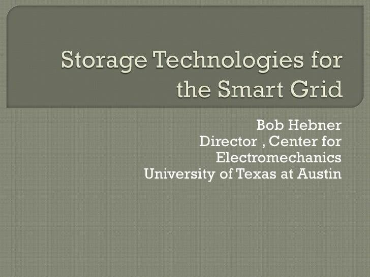 Bob Hebner Director , Center for Electromechanics University of Texas at Austin