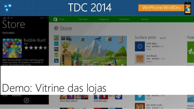 Demo: Vitrine das lojas WinPhone/Win8DevTDC 2014