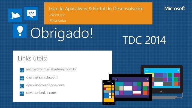 Loja de aplicativos e portal do desenvolvedor