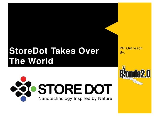 PR Outreach By:StoreDot Takes Over The World