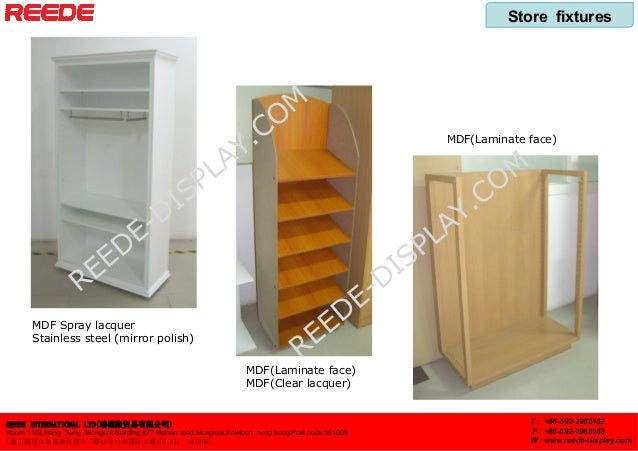 Store fixtures REEDE INTERNATIONAL LTD(瑞德隆贸易有限公司) Room 1103,Hang Seng Mongkok Building,677 Nathan road,Mongkok,Kowloon hon...