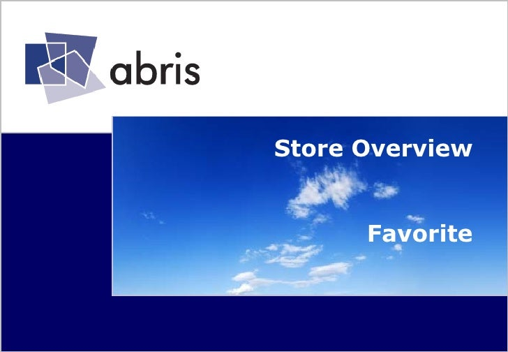 Store Overview  Favorite