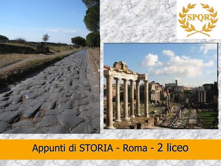 Appunti di STORIA - Roma - 2 liceo