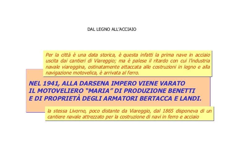 """DAL LEGNO ALL'ACCIAIO   NEL 1941, ALLA DARSENA IMPERO VIENE VARATO  IL MOTOVELIERO """"MARIA"""" DI PRODUZIONE BENETTI  E DI PRO..."""