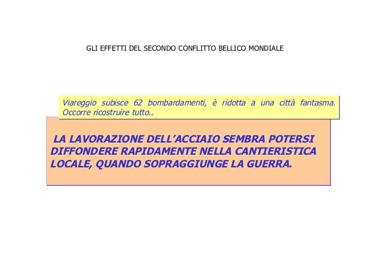 GLI EFFETTI DEL SECONDO CONFLITTO BELLICO MONDIALE LA LAVORAZIONE DELL'ACCIAIO SEMBRA POTERSI  DIFFONDERE RAPIDAMENTE NELL...