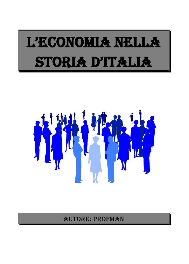 l'economia nella storia d'Italia    Autore: ProfMan