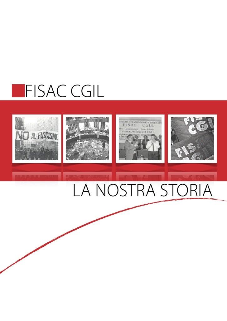 FISAC CGIL     LA NOSTRA STORIA