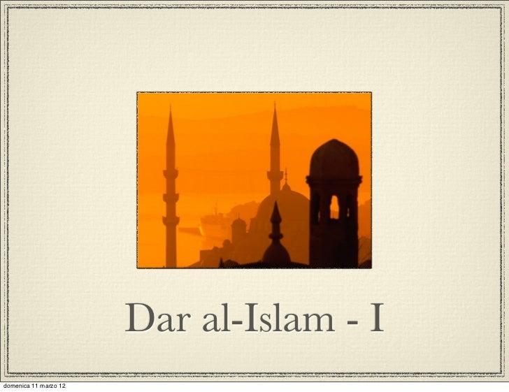 Dar al-Islam - Idomenica 11 marzo 12
