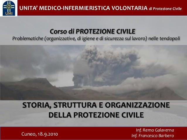 UNITA' MEDICO-INFERMIERISTICA VOLONTARIA di Protezione Civile                  Corso di PROTEZIONE CIVILEProblematiche (or...