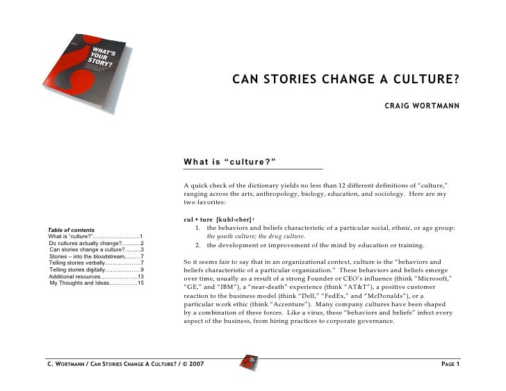 CAN STORIES CHANGE A CULTURE?                                                                                             ...