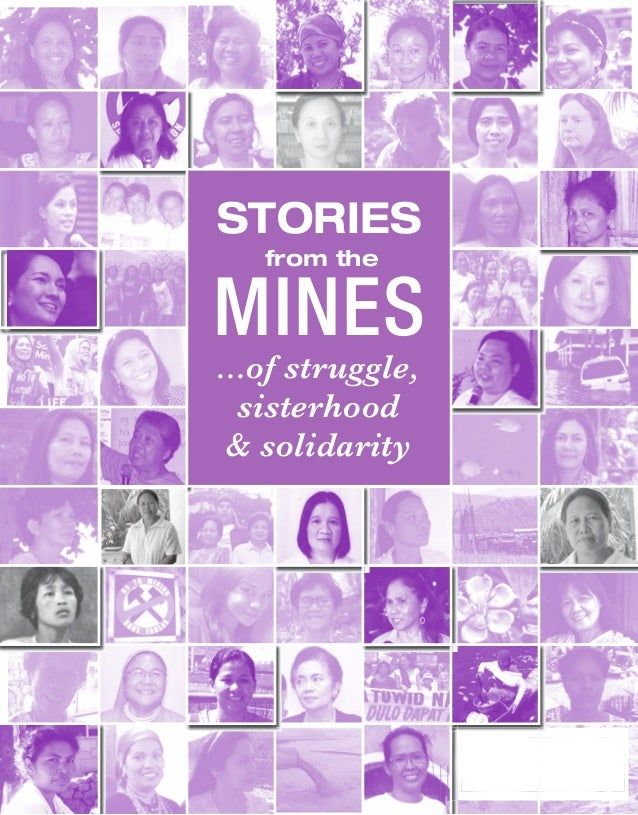 STORIES   from theMINES...of struggle,  sisterhood & solidarity
