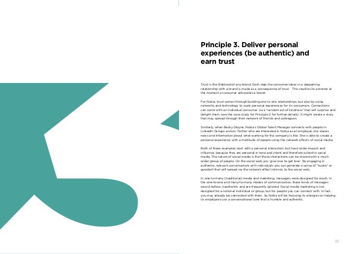 Principle 3. Deliver personal     experiences (be authentic) and     earn trust     Trust is the lifeblood of any brand. E...