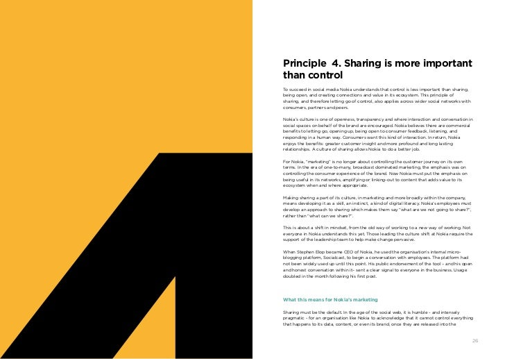 Principle 4. Sharing is more important     than control     To succeed in social media Nokia understands that control is l...