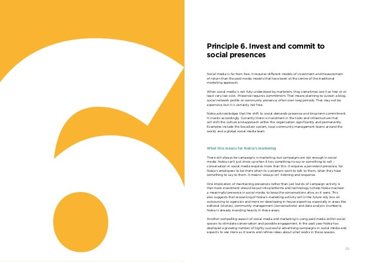 Principle 6. Invest and commit to     social presences     Social media is far from free. It requires different models of ...