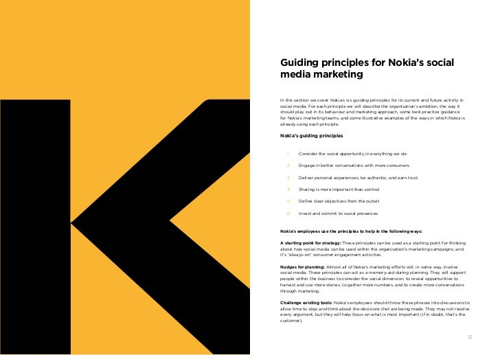 Guiding principles for Nokia's social     media marketing     In this section we cover Nokia's six guiding principles for ...