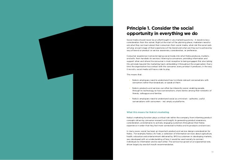 Principle 1. Consider the social     opportunity in everything we do     Social media should never be an afterthought in a...