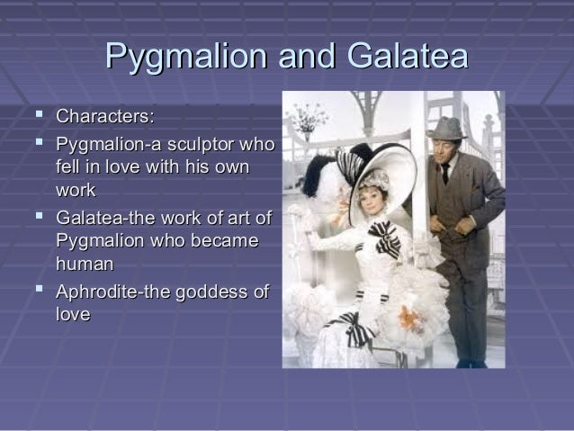 characters of pygmalion and galatea