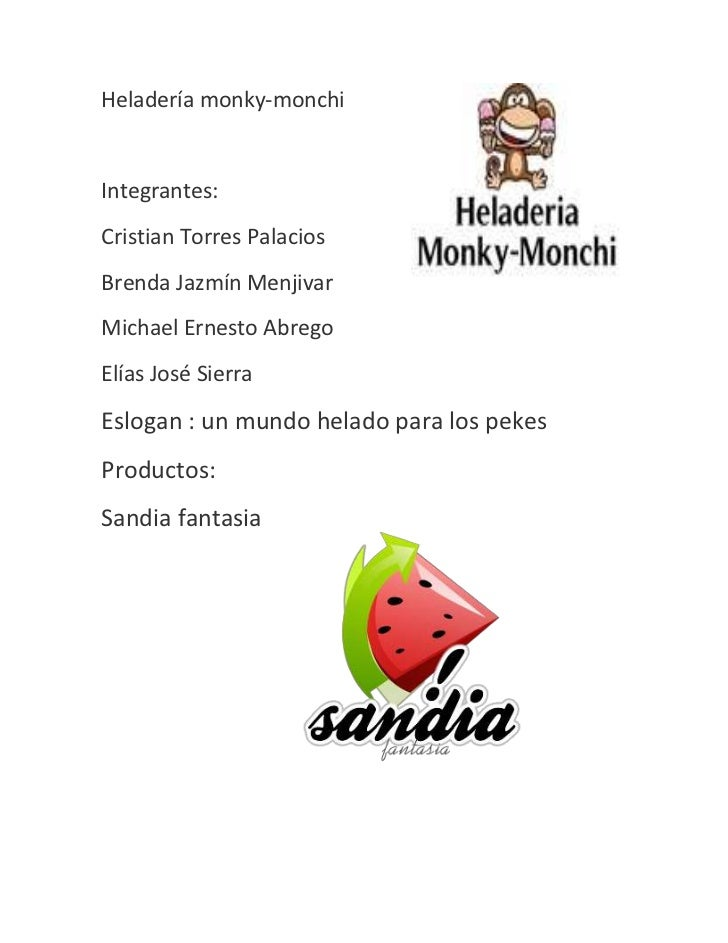 3308985-1270000Heladería monky-monchi<br />Integrantes:<br />Cristian Torres Palacios<br />Brenda Jazmín Menjivar<br />Mic...