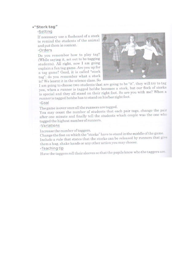 "¿'Stark tag"" Getting If necessary use a flashcard of a stork   to remind the students of the animal ' ' and put them in co..."