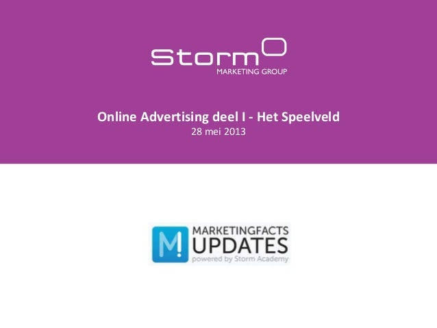 Online Advertising deel I - Het Speelveld28 mei 2013