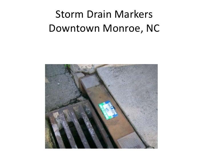 Storm Drain MarkersDowntown Monroe, NC Downtown Monroe, NC