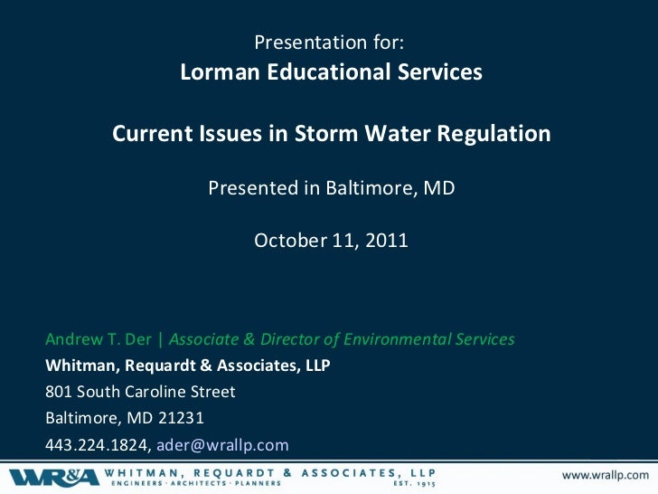 Presentation for:                 Lorman Educational Services        Current Issues in Storm Water Regulation             ...