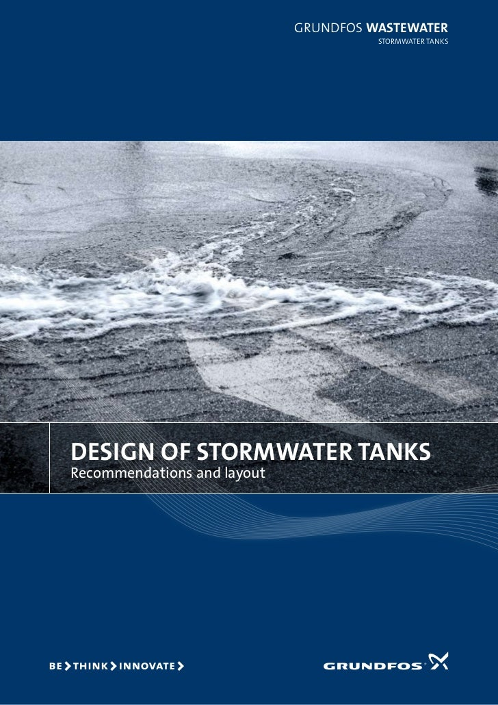 GRUNDFOS waStewater                                       StORmwateR taNkSDeSign of Stormwater tankSRecommendations and la...