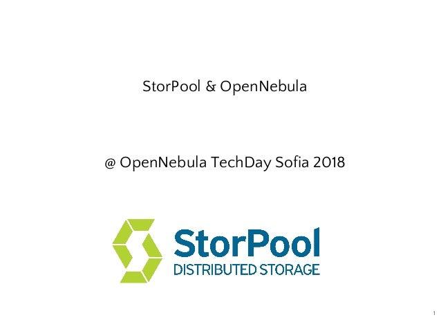 StorPool & OpenNebula @ OpenNebula TechDay Sofia 2018 1