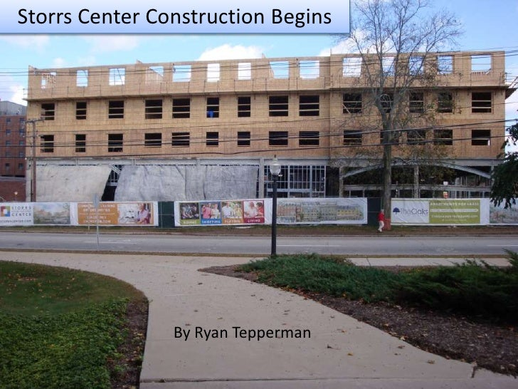 Storrs Center Construction Begins<br />By Ryan Tepperman<br />
