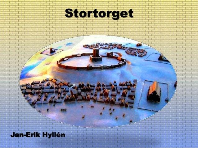 Stortorget Jan-Erik Hyllén