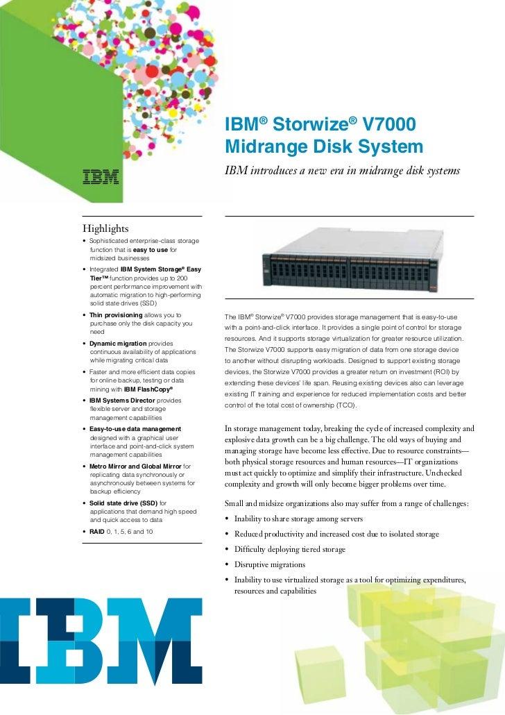 IBM® Storwize® V7000                                            Midrange Disk System                                      ...