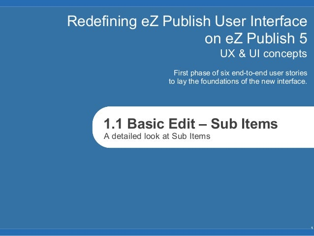 Redefining eZ Publish User Interface                    on eZ Publish 5                                      UX & UI conce...
