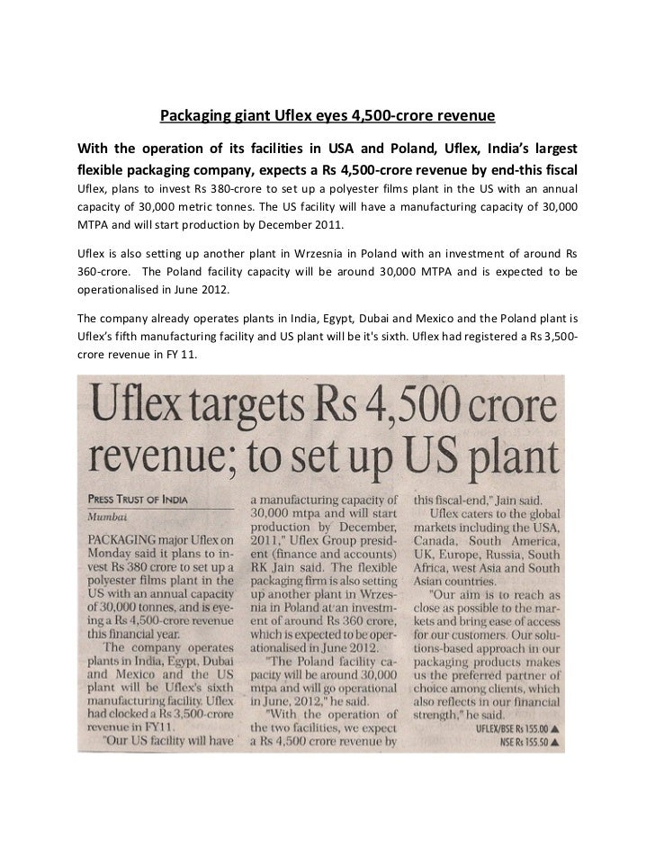 Packaging giant Uflex eyes 4,500-crore revenueWith the operation of its facilities in USA and Poland, Uflex, India's large...