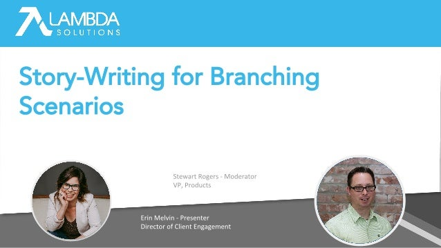 Story-Writing for Branching Scenarios