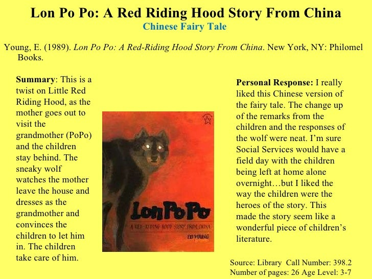 Lon Po Po: A Red Riding Hood Story From China Chinese Fairy Tale  <ul><li>Young, E. (1989).  Lon Po Po: A Red-Riding Hood ...