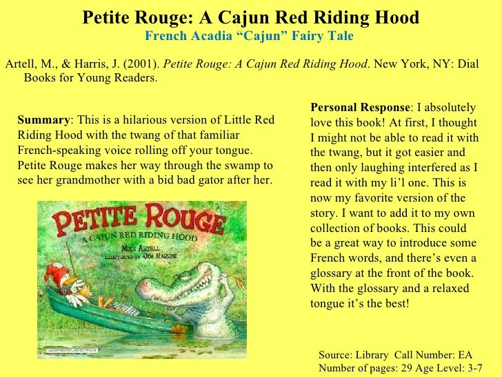 "Petite Rouge: A Cajun Red Riding Hood French Acadia ""Cajun"" Fairy Tale  <ul><li>Artell, M., & Harris, J. (2001).  Petite R..."