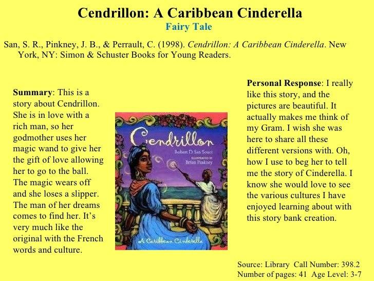 Cendrillon: A Caribbean Cinderella Fairy Tale  <ul><li>San, S. R., Pinkney, J. B., & Perrault, C. (1998).  Cendrillon: A C...