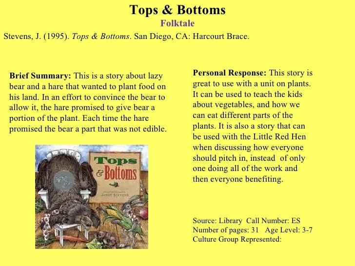 Tops & Bottoms Folktale <ul><li>Stevens, J. (1995).  Tops & Bottoms . San Diego, CA: Harcourt Brace. </li></ul>Source: Lib...