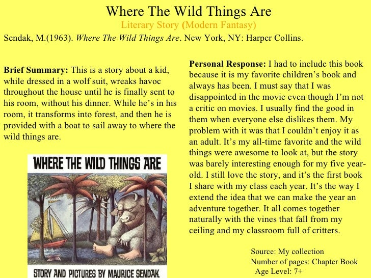 Where The Wild Things Are Literary Story  ( Modern Fantasy) <ul><li>Sendak, M.(1963).  Where The Wild Things Are . New Yor...