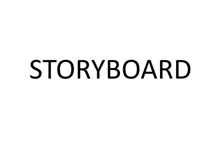STORYBOARD<br />