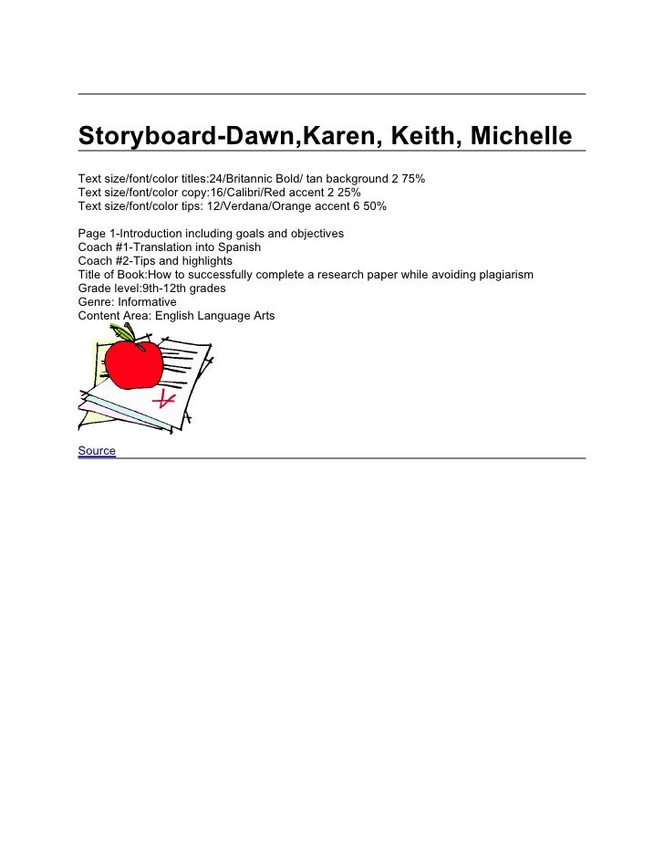 Storyboard-Dawn,Karen, Keith, MichelleText size/font/color titles:24/Britannic Bold/ tan background 2 75%Text size/font/co...