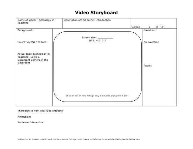 Video Storyboard Name of video: Technology in Teaching Description of this scene: Introduction Screen _____1___ of _16____...