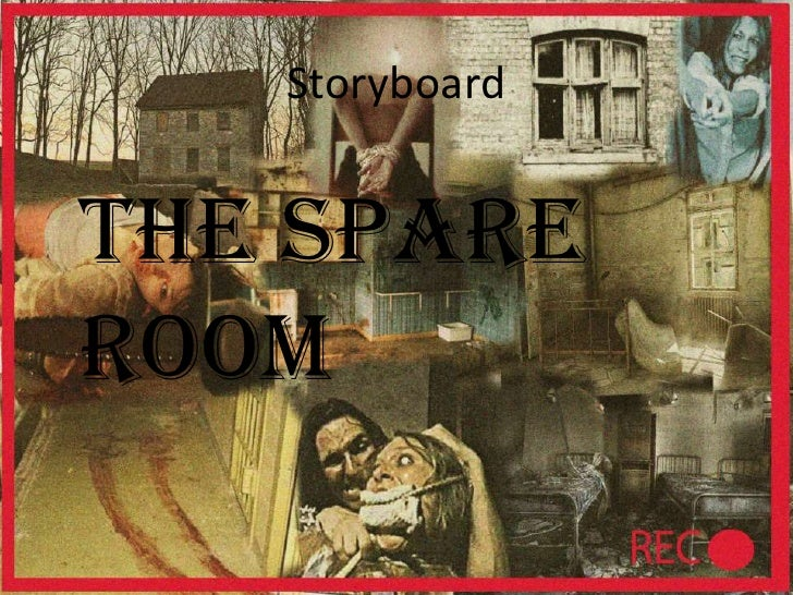 Storyboard <br />The Spare Room<br />