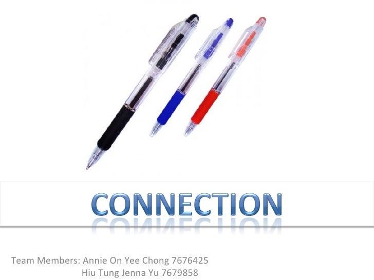 Team Members: Annie On Yee Chong 7676425              Hiu Tung Jenna Yu 7679858